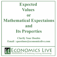 Expected Values or Mathematical Expectations